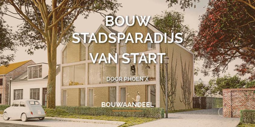 Bouw Stadsparadijs van start!
